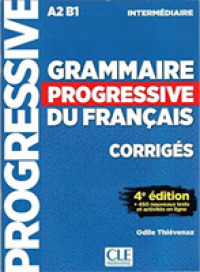 GRAMMAIRE PROGRESSIVE DU FRANCAIS INTERMEDIAIRE CORRIGES 4E EDITION (COLLEC PROGRESS)
