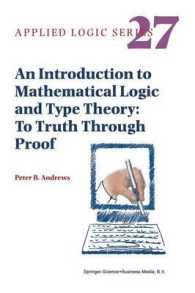 An Introduction to Mathematical Logic and Type Theory : To Truth through Proof (Applied Logic Series) (2ND)