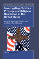 Investigating Christian Privilege and Religious Oppression in the United States