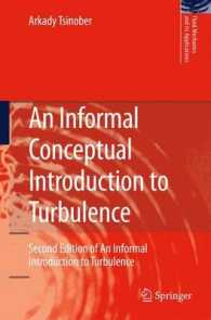 An Informal Conceptual Introduction to Turbulence : Second Edition of An Informal Introduction to Turbulence (Fluid Mechanics and Its Applications)