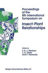 Proceedings of the 8th International Symposium on Insect-plant Relationships (Series Entomologica)