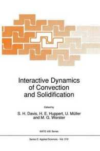 Interactive Dynamics of Convection and Solidification (NATO Science Series E) (Reprint)