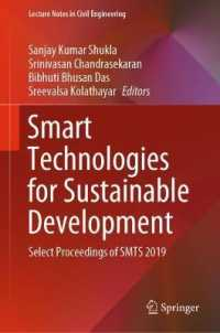Smart Technologies for Sustainable Development : Select Proceedings of Smts 2019 (Lecture Notes in Civil Engineering)