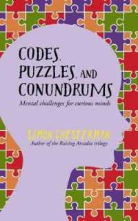 Codes, Puzzles and Conundrums : Mental Challenges for Curious Minds