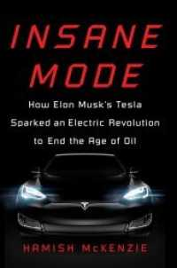 Insane Mode : How Elon Musk's Tesla Sparked an Electric Revolution to End the Age of Oil -- Paperback (English Language Edition)