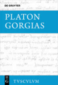 Gorgias : Die Fragmente - Platon, Gorgias (Sammlung Tusculum)