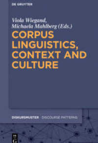 Corpus Linguistics, Context and Culture (Diskursmuster - Discourse Patterns .15) (2019. 450 S. 230 mm)