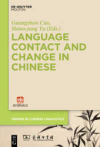 Language Contact and Change in Chinese (Trends in Chinese Linguistics .1) (2019. IX, 255 S. 1 b/w tbl. 230 mm)