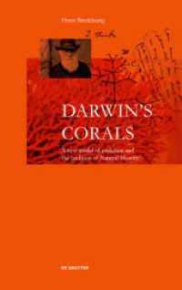 Darwin's Corals : A New Model of Evolution and the Tradition of Natural History (2019. 136 p. 45 col. ill. 240 mm)