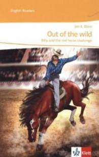 Out of the wild - Billy and the red horse challenge : A mystery for the stage. Text in Englisch. Lektüre für das 4. Lernjahr (8. Klasse) (English Readers) (2013. 64 S. 21 cm)