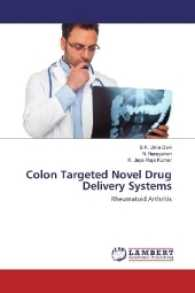 Colon Targeted Novel Drug Delivery Systems : Rheumatoid Arthritis (2016. 276 S. 220 mm)