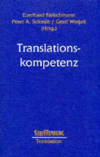 Translationskompetenz : Tagungsberichte der LICTRA ( Leipzig International Conference on Translation Studies) 2001. (z. Tl. in engl. Sprache) (Studien zur Translation Bd.14) (2004. XII, 784 S. 22,5 cm)
