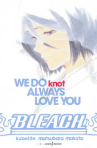 ジャンプジェイブックスDIGITAL<br> BLEACH WE DO knot ALWAYS LOVE YOU