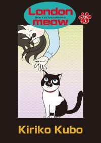 紀伊國屋書店BookWebで買える「ロンドにゃあ 英語版『Londonmeow』 第5話」の画像です。価格は108円になります。