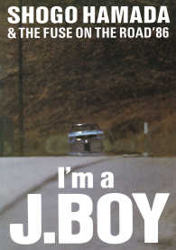 "ON THE ROAD '86 ""I'm a J.BOY"""