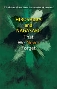 Hiroshima and Nagasaki:That We Never For - get