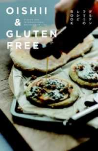 OISHII & GLUTEN FREE FUSION AND INTERNAT - IONAL RECIPES FOR LIFE