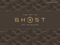 紀伊國屋書店BookWebで買える「ジ・アート・オブ Ghost of Tsushima」の画像です。価格は4,860円になります。