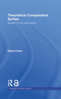 福井直樹著/理論比較統語論<br>Theoretical Comparative Syntax : Studies in Macroparameters