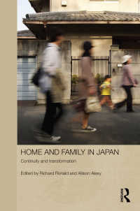 日本における家庭と家族:継続と変化<br>Home and Family in Japan : Continuity and Transformation
