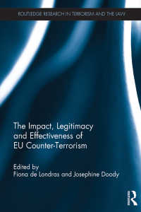 EUによる対テロリズム:影響力、正当性と実効性<br>The Impact, Legitimacy and Effectiveness of EU Counter-Terrorism