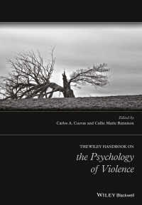 暴力の心理学ハンドブック<br>The Wiley Handbook on the Psychology of Violence