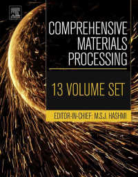 材料加工全書(全13巻)<br>Comprehensive Materials Processing