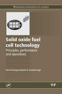 固体酸化物燃料電池テクノロジー<br>Solid Oxide Fuel Cell Technology : Principles, Performance and Operations