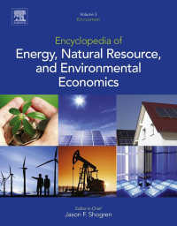 エネルギー・天然資源・環境経済学百科事典(全3巻)<br>Encyclopedia of Energy, Natural Resource, and Environmental Economics