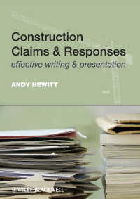 Construction Claims and Responses : Effective Writing and Presentation