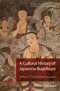 日本仏教の文化史<br>A Cultural History of Japanese Buddhism