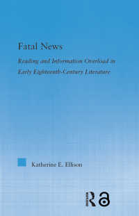 The Fatal News : Reading and Information Overload in Early Eighteenth-Century Literature