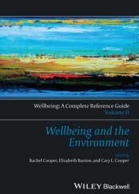 Wellbeing: A Complete Reference Guide, Wellbeing and the Environment〈Volume II〉