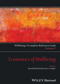 Wellbeing: A Complete Reference Guide, Economics of Wellbeing〈Volume V〉