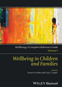Wellbeing: A Complete Reference Guide, Wellbeing in Children and Families〈Volume I〉