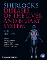 シャーロック肝臓・胆道疾患(第12版)<br>Sherlock's Diseases of the Liver and Biliary System(12)