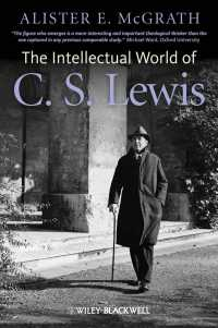 C.S.ルイスの知的世界<br>The Intellectual World of C. S. Lewis