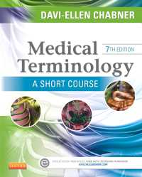 医学用語ショートコース(第7版)<br>Medical Terminology: A Short Course - E-Book(7)