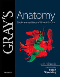 グレイ解剖学(第41版)<br>Gray's Anatomy : The Anatomical Basis of Clinical Practice(41)