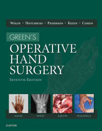 グリーン手外科(第7版・全2巻)<br>Green's Operative Hand Surgery E-Book(7)