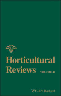 Horticultural Reviews〈Volume 41〉