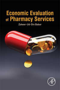 薬局サービスの経済的評価<br>Economic Evaluation of Pharmacy Services
