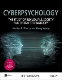 サイバー心理学:個人、社会とデジタル・テクノロジー研究<br>Cyberpsychology : The Study of Individuals, Society and Digital Technologies