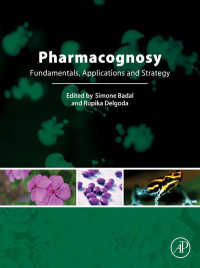 生薬学:基礎、応用と戦略<br>Pharmacognosy : Fundamentals, Applications and Strategies