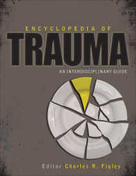 トラウマ百科事典:学際的ガイド<br>Encyclopedia of Trauma : An Interdisciplinary Guide
