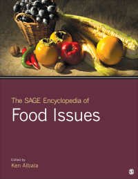 食品問題百科事典(全3巻)<br>The SAGE Encyclopedia of Food Issues(Three-Volume Set)