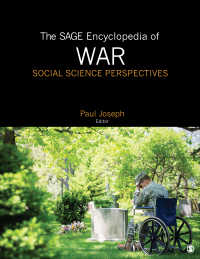 社会科学からみた戦争百科事典(全4巻)<br>The SAGE Encyclopedia of War: Social Science Perspectives