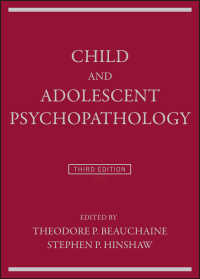 児童・青年精神病理学(第3版)<br>Child and Adolescent Psychopathology(3)