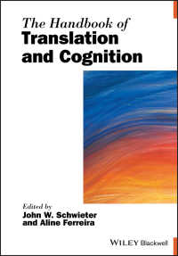 翻訳と認知ハンドブック<br>The Handbook of Translation and Cognition
