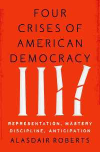 アメリカ民主主義の4つの危機<br>Four Crises of American Democracy : Representation, Mastery, Discipline, Anticipation